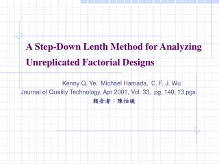 A Step-Down Lenth Method for Analyzing Unreplicated Factorial Designs