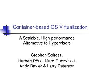Container-based OS Virtualization