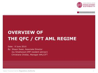 OVERVIEW OF  THE QFC / CFT AML REGIME