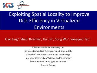 Exploiting Spatial Locality to Improve Disk Efficiency in Virtualized Environments