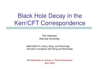Black Hole Decay in the  Kerr/CFT Correspondence