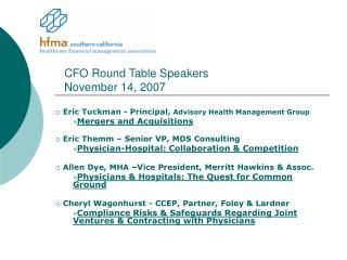 CFO Round Table Speakers November 14, 2007