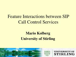 Feature Interactions between SIP Call Control Services