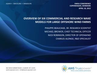 Overview of six commercial and research wake models for large offshore wind farms
