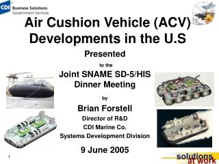 Air Cushion Vehicle (ACV) Developments in the U.S