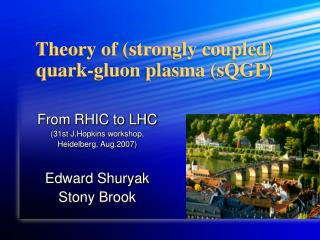 Theory of (strongly coupled)  quark-gluon plasma (sQGP)