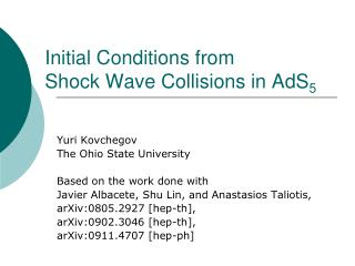 Initial Conditions from  Shock Wave Collisions in AdS 5
