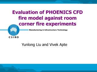 Evaluation of PHOENICS CFD fire model against room corner fire experiments
