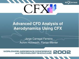 Advanced CFD Analysis of Aerodynamics Using CFX