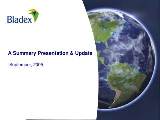 A Summary Presentation & Update