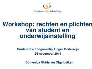 Workshop: rechten en plichten van student en onderwijsinstelling