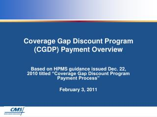 Coverage Gap Discount Program (CGDP) Payment Overview