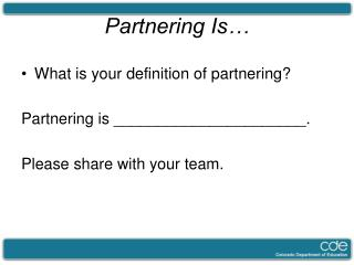 Partnering Is�