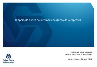 O apoio da banca na internacionalização das empresas