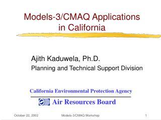 Models-3/CMAQ Applications  in California