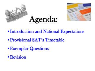 Introduction and National Expectations  Provisional SAT's Timetable Exemplar Questions Revision