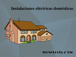 Instalaciones eléctricas domésticas