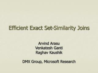 Efficient Exact Set-Similarity Joins