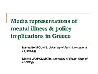 Media representations of mental illness  policy implications in Greece