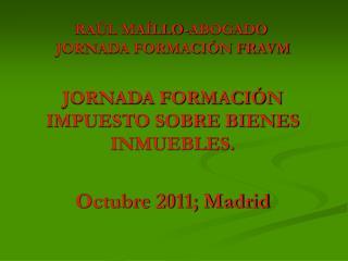 RAÚL MAÍLLO-ABOGADO  JORNADA FORMACIÓN FRAVM
