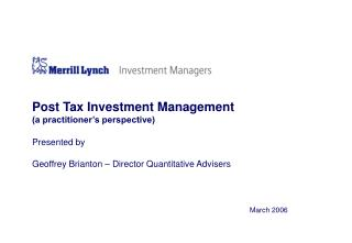 Post Tax Investment Management (a practitioner�s perspective)