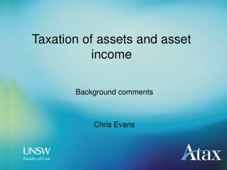 Taxation of assets and asset income