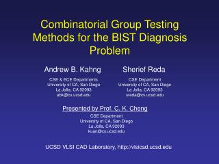 Combinatorial Group Testing Methods for the BIST Diagnosis Problem