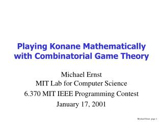 Playing Konane Mathematically with Combinatorial Game Theory