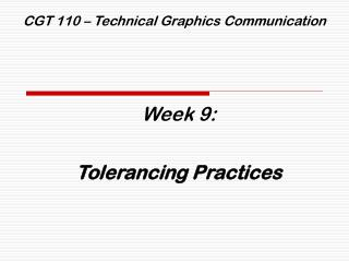 CGT 110 – Technical Graphics Communication