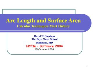 Arc Length and Surface Area Calculus Techniques Meet History