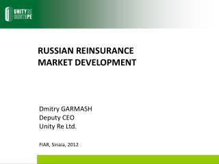 RUSSIAN REINSURANCE MARKET DEVELOPMENT
