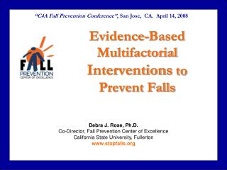 Evidence-Based Multifactorial Interventions to Prevent Falls