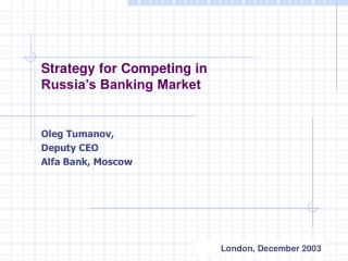 Strategy for Competing in  Russia's Banking Market