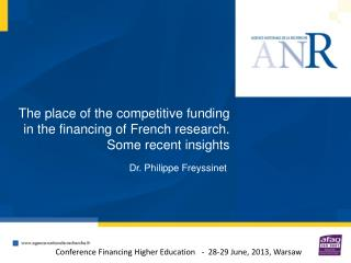 The place of the competitive funding in the financing of French research. Some recent insights
