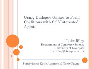 Using Dialogue Games to Form Coalitions with Self-Interested Agents