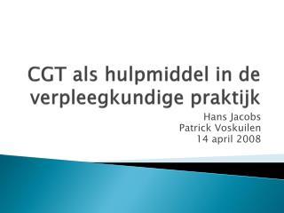 CGT als hulpmiddel in de verpleegkundige praktijk