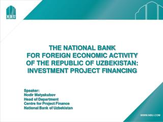 THE NATIONAL BANK FOR FOREIGN ECONOMIC ACTIVITY  OF THE REPUBLIC OF UZBEKISTAN: