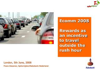 Ecomm 2008 Rewards as an incentive to travel outside the rush hour