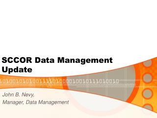 SCCOR Data Management Update