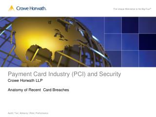Payment Card Industry (PCI) and Security