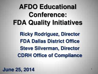 AFDO Educational Conference: FDA Quality Initiatives