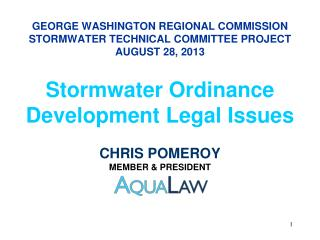 GEORGE WASHINGTON REGIONAL COMMISSION STORMWATER TECHNICAL COMMITTEE PROJECT AUGUST 28, 2013