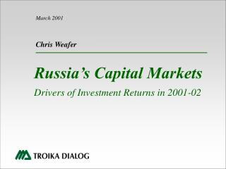Russia's Capital Markets Drivers of Investment Returns in 2001-02