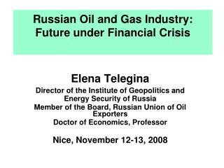 Russian Oil and Gas Industry: Future under Financial Crisis