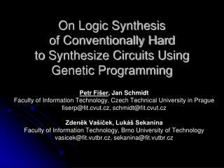 On Logic Synthesis of Conventionally Hard toSynthesize Circuits Using Genetic Programming