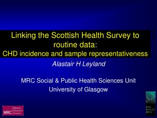 Linking the Scottish Health Survey to routine data:  CHD incidence and sample representativeness