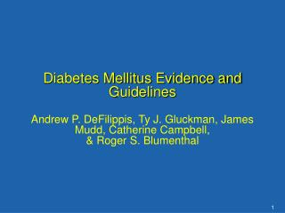 Diabetes Mellitus Evidence and Guidelines