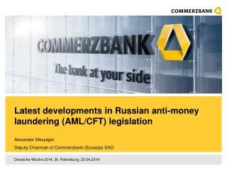 Latest developments in Russian anti-money laundering (AML/CFT) legislation