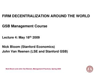 FIRM DECENTRALIZATION AROUND THE WORLD  GSB Management Course