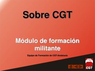 Sobre CGT